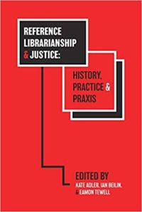 Book Cover for Reference Librarianship and Justice